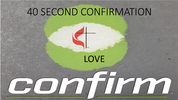 40 Second Confirmation: Lesson 3 Love
